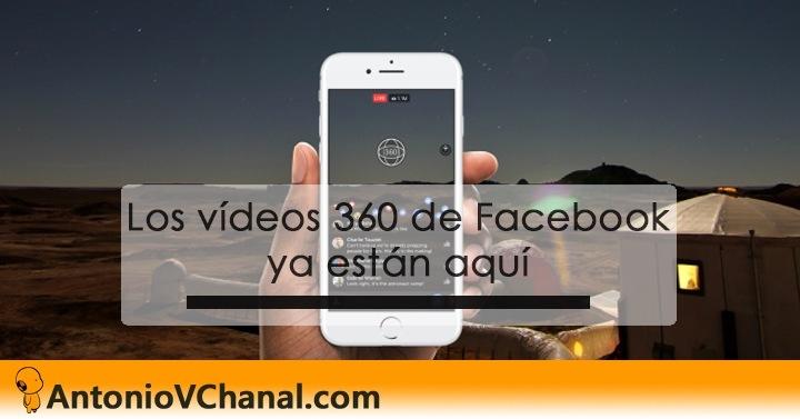 Los videos 340 de Facebook  ya estén aqui     % AntonioVChanal.com