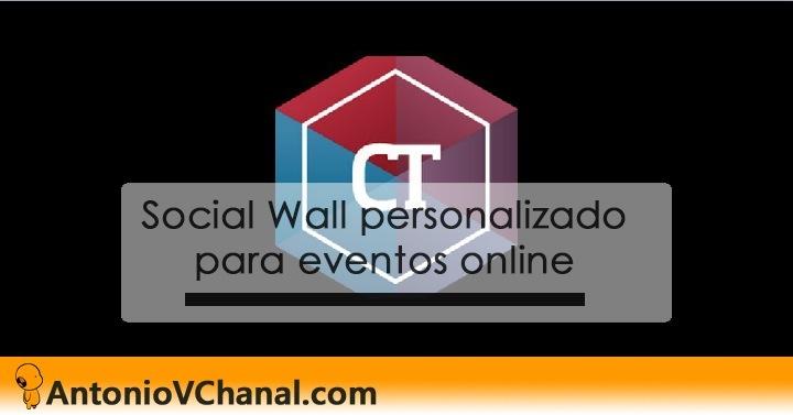 Social Wall personalizado  para eventos online EE  % AntonioVChanal.com