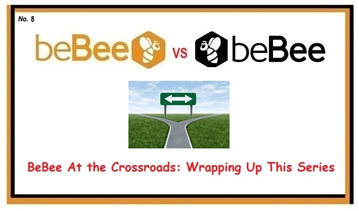 BeBee At the Crossroads: Wrapping Up This SeriesbeBeeld « @beBee  &  BeBee At the Crossroads: Wrapping Up This Series
