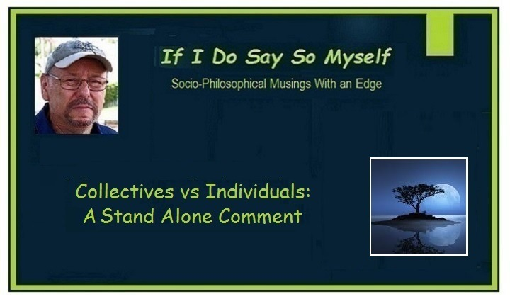 Collectives vs Individuals: A Stand Alone Comment