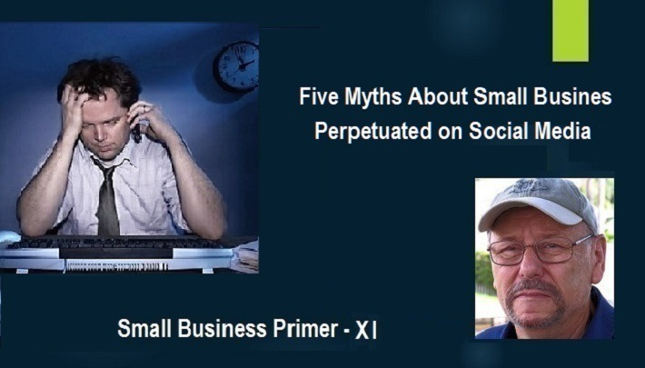 Five Myths Perpetuated on Social Media About Small-Business