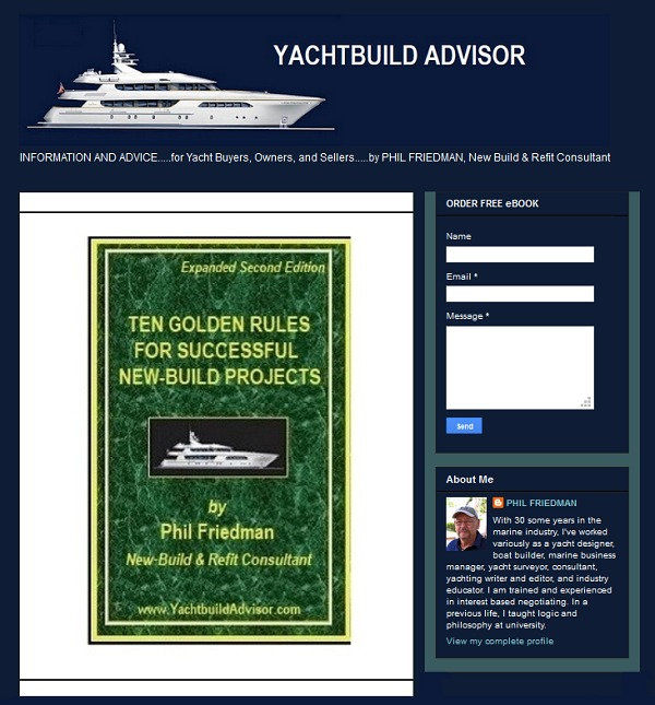 - YACHTBUILD ADVISOR  Fpanded Second Fdmon     Ulery RATE FOR SUCCESSFUL NEW-BUILD PROJECTS  ATE  Ld Phil Friedman [CT Py pave  ve Ya 1A 30 comm