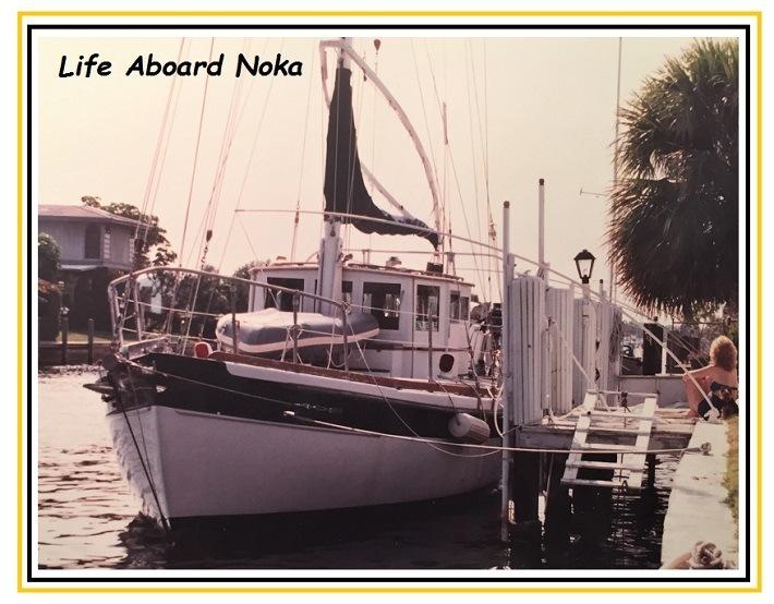 Life Aboard the Noka ― Part ILife Aboard Noka | |