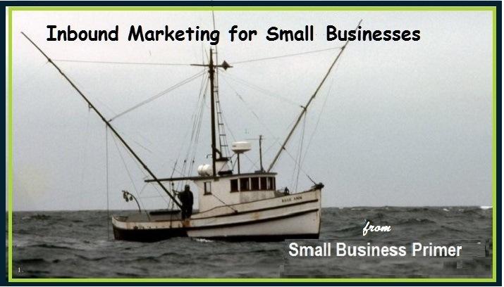 Small Businessman's Primer to Inbound MarketingInbound Marketing for Small Businesses  Nye  - Small Business Primer  pa