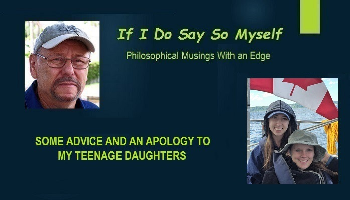 Some Advice and An Apology to My Teenage Daughters on My Birthday