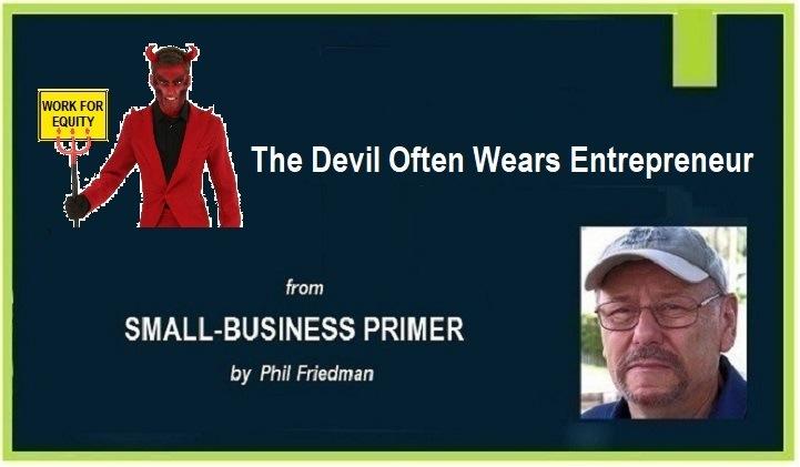 The Devil Often Wears Entrepreneur