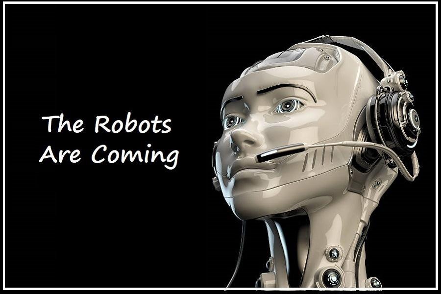 The Robots Are Coming, the Robots Are Coming...
