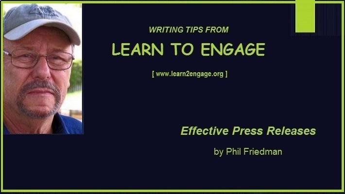 Writing Effective Press ReleasesLepage 4)  LEARN TO ENGAGE  {www learnZengage org |  Effective Press Releases  EEE