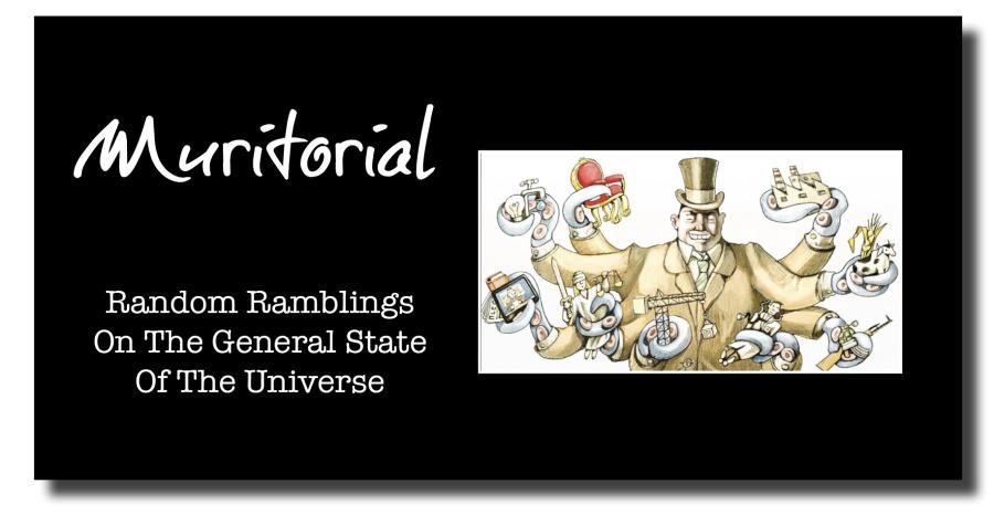 GreedOar)  Random Ramblings On The General State Of The Universe