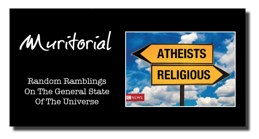 On Being An Atheist In A Religious Worldacer  Random Ramblings On The General State Of The Universe