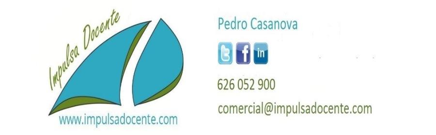 0 a Pedro Casanova ¢  J oog 0 626052 900  comercial @impulsadocente.com www.impulsadocente.com
