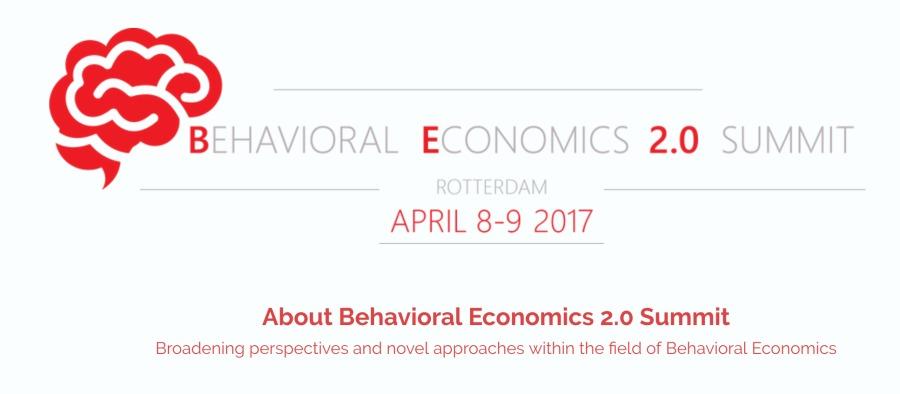 4  E 2.0  APRIL 8-9 2017  About Behavioral Economics 2.0 Summit