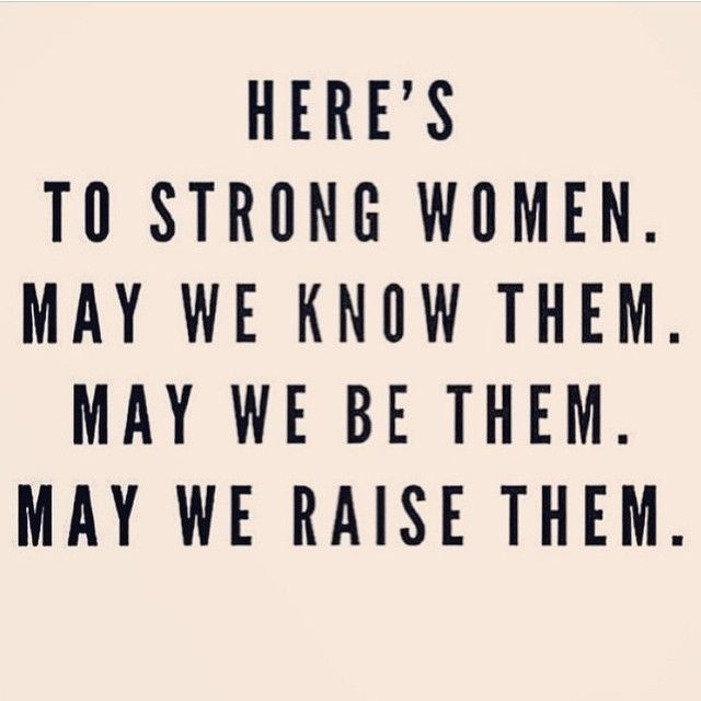 beBee WomenHERE'S TO STRONG WOMEN. MAY WE KNOW THEM. MAY WE BE THEM. MAY WE RAISE THEM.