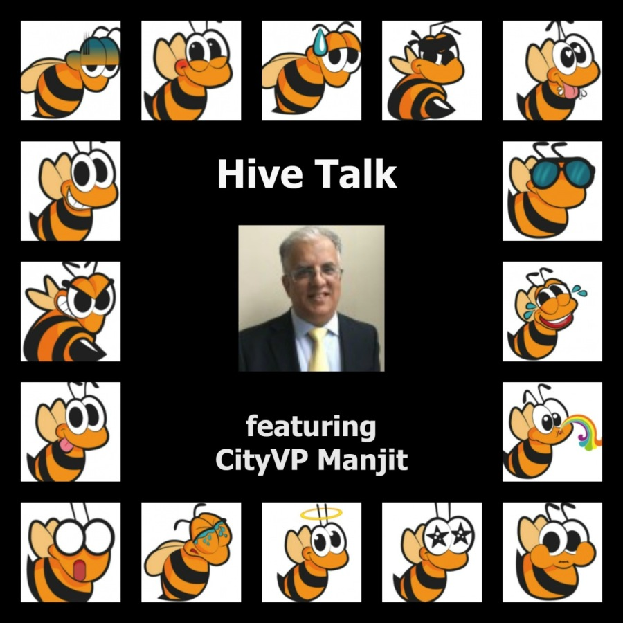 Hive🐝Talk - Featuring CityVP Manjit - November 12, 2019