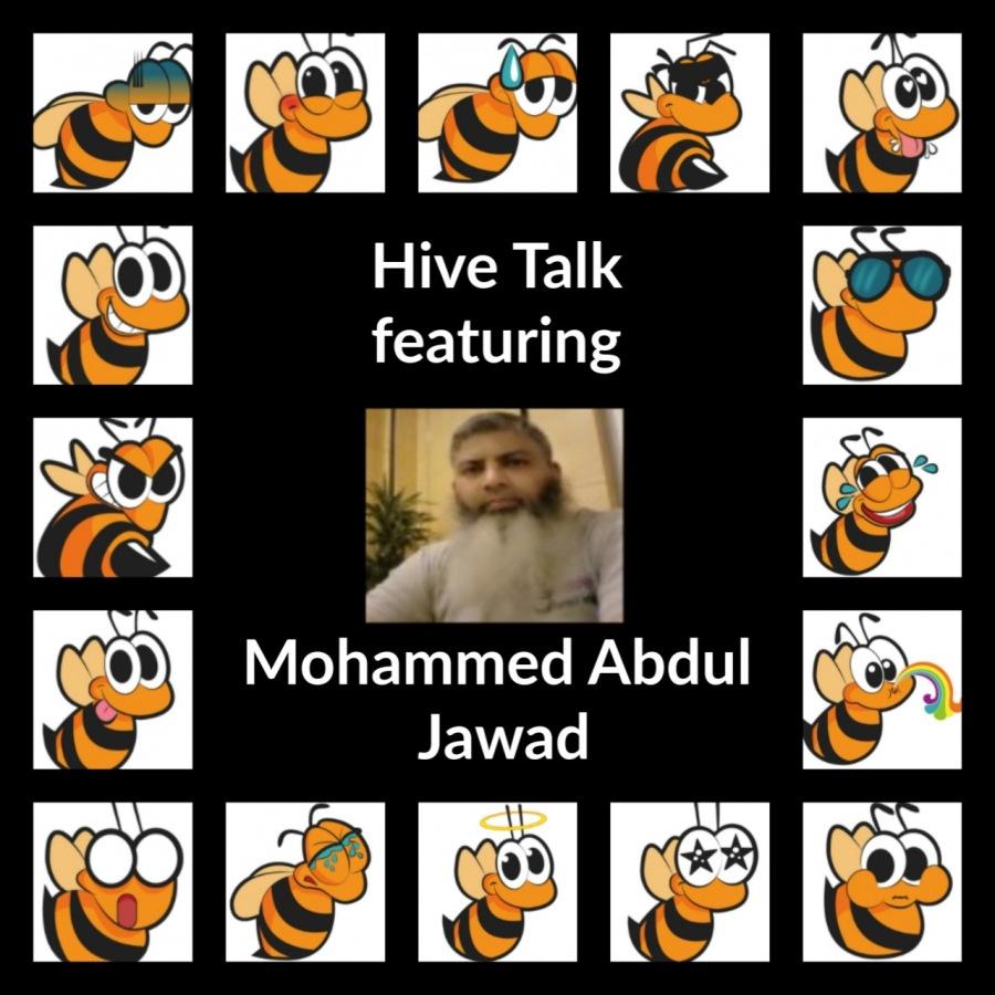 Hive🐝Talk - Featuring Mohammed Abdul Jawad, beBee Brand Ambassador - Jan. 11, 2020