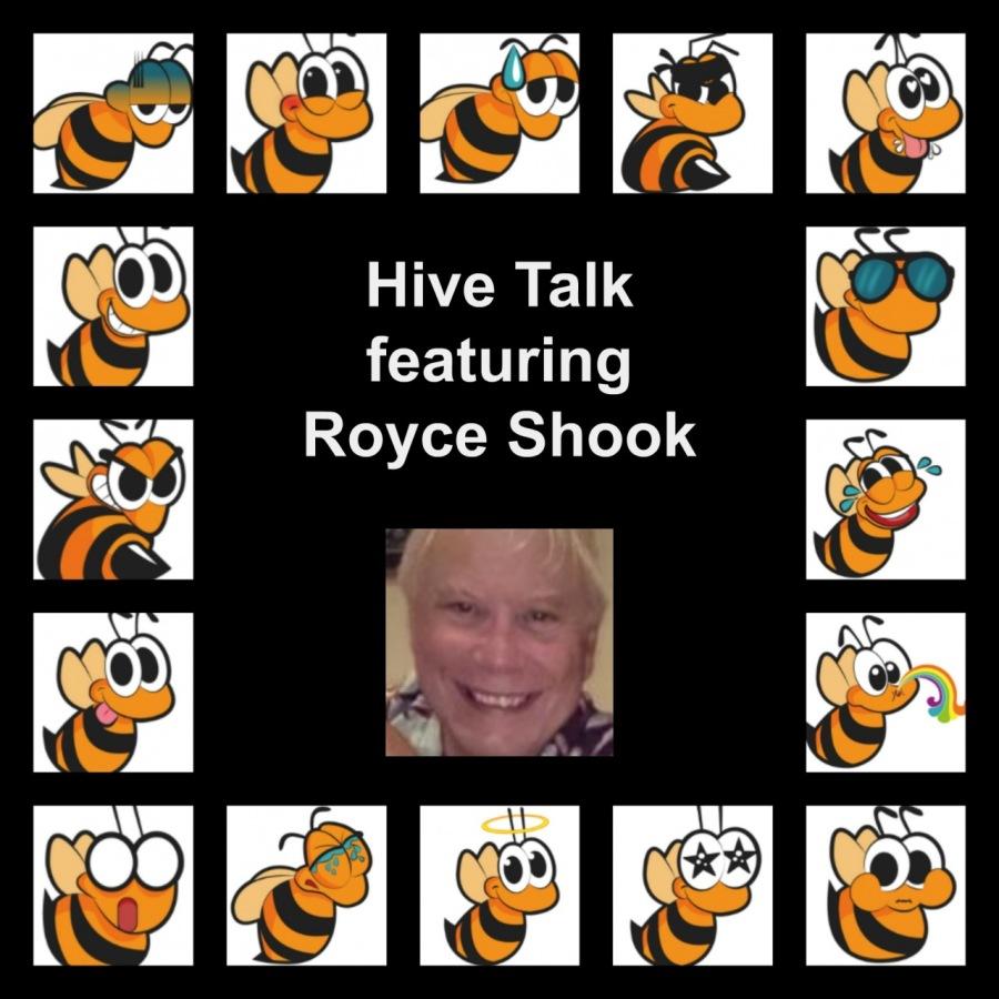 Sele  e @ Hive Talk &  featuring  Royce Shook = i & & SR  wlelglele