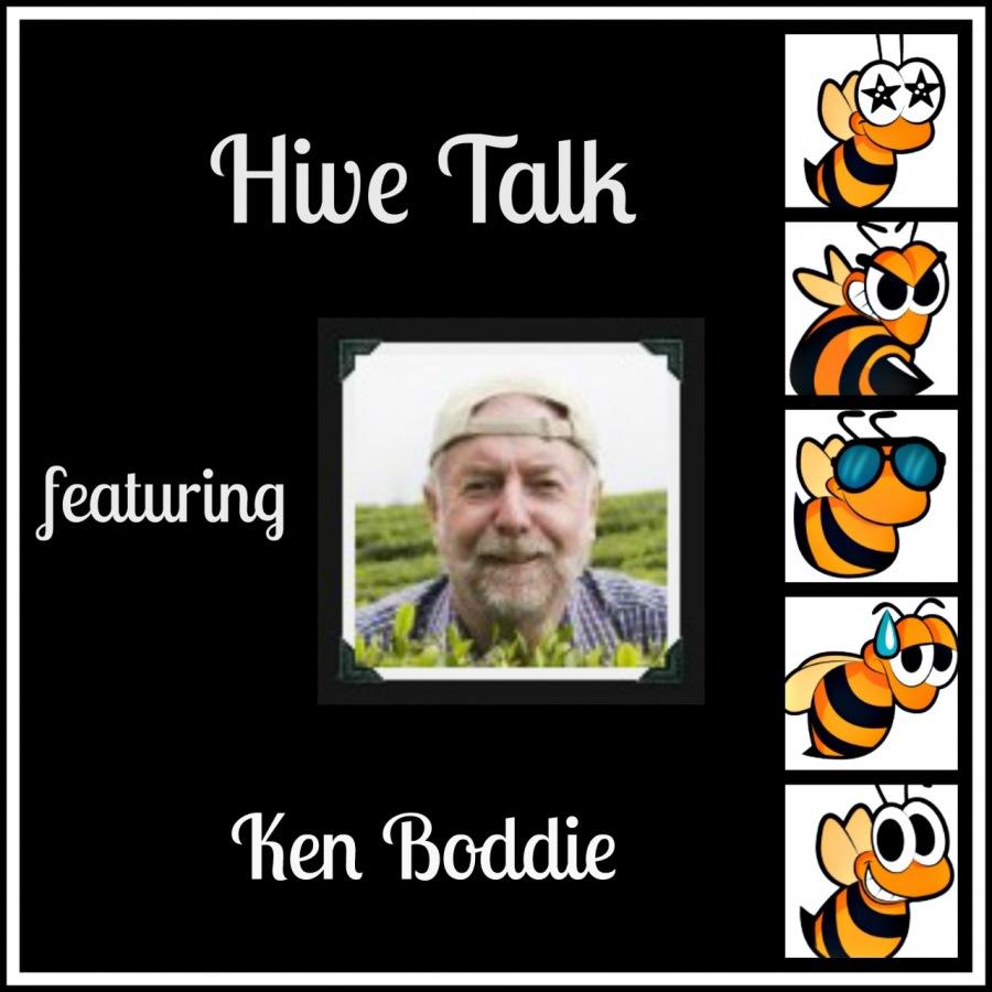Hive🐝Talk - Ken Boddie, VIP, beBee Brand Ambassador - Feb. 12, 2019'Hive Talk &