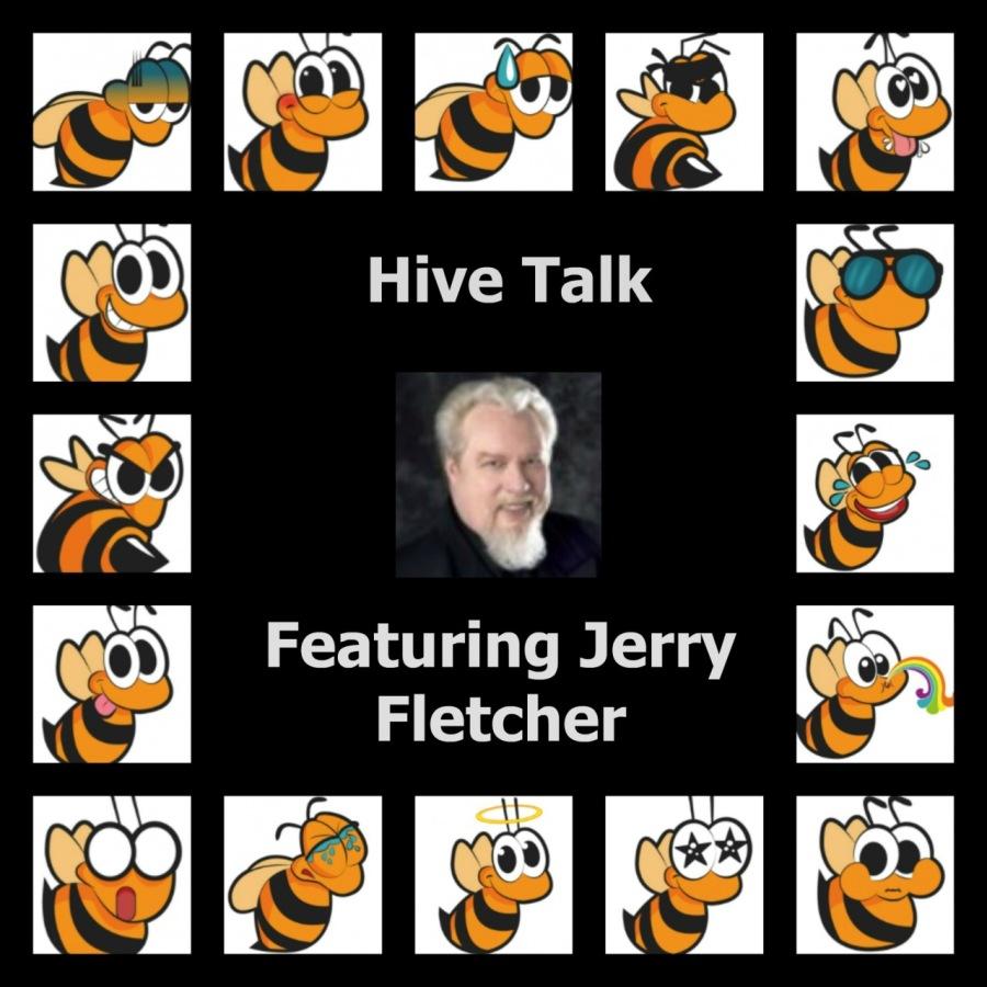 Hive🐝Talk-November 26, 2018 Featuring Jerry Fletcher, VIPSeles le ° Hive Talk & =m 3 © [reel  wlelglele