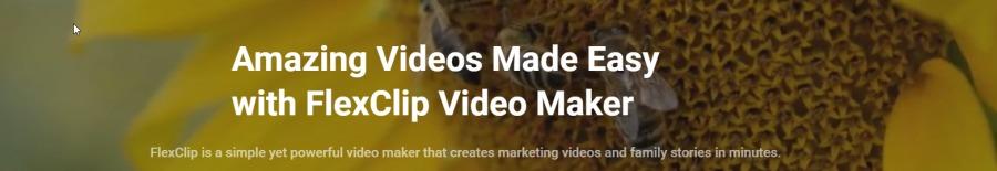 Amazing Videos Made Easy TL] aA Video Maker  FlexCip is 8 simple yet powerful video meker hat crs