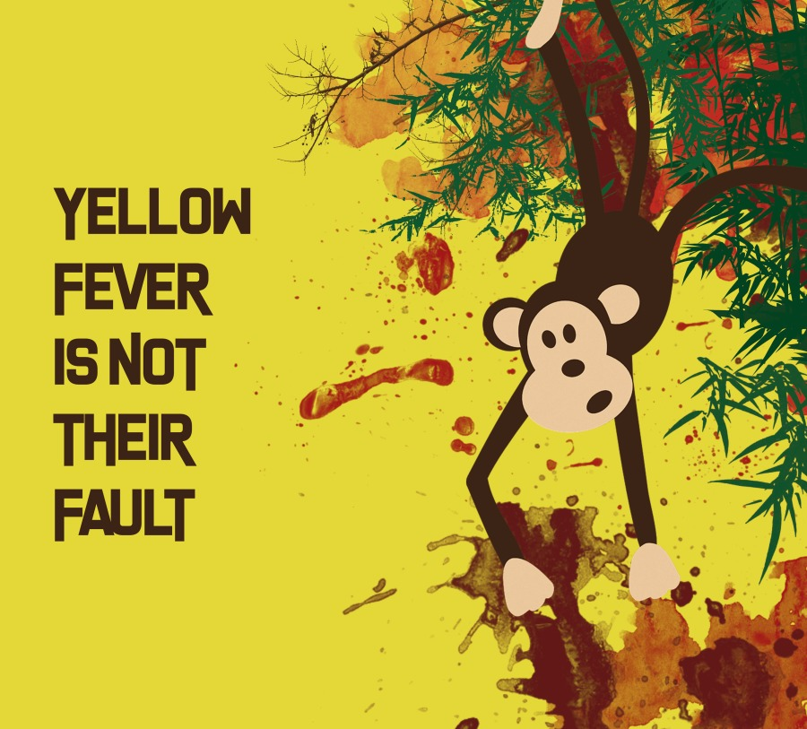 YELLOW FEVER SNOT ~~  THEIR FAULT