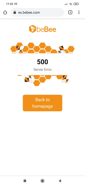 17:35 ™M al = CD  {} @ es.bebee.com ®  ©beBee  ofa2e80. 2.0 500  Server Error  'a? OF     Back to homepage