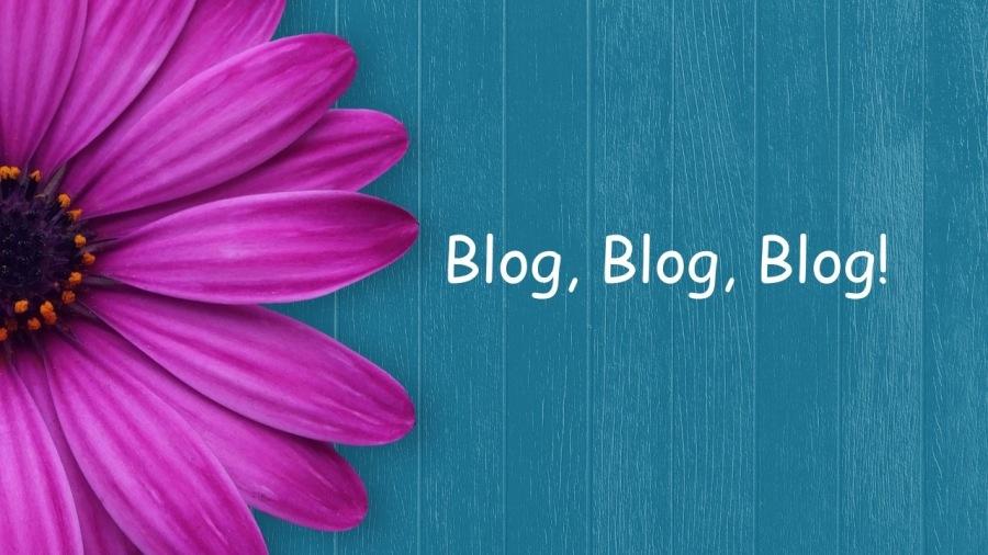 Is Blogging Still Valuable?Blog, Blog, Blog!