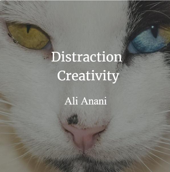Distraction Creativity