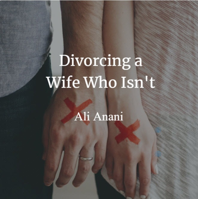 Divorcing a Wife Who Isn't