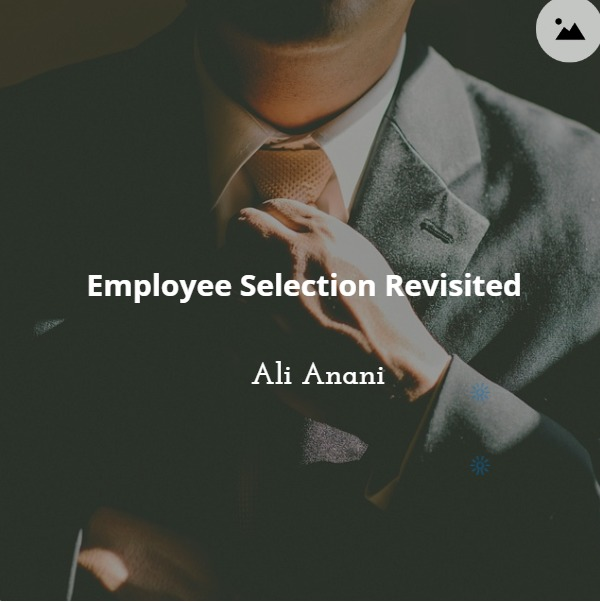 Employee Selection Revisited