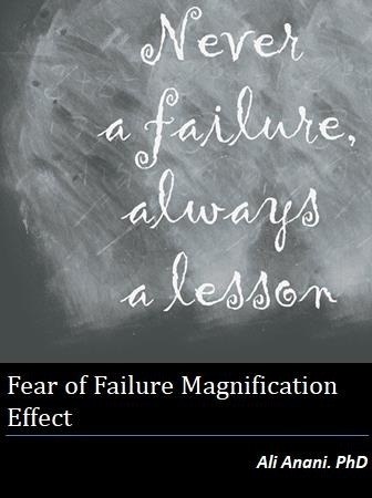 Fear of Failure Magnification Effect