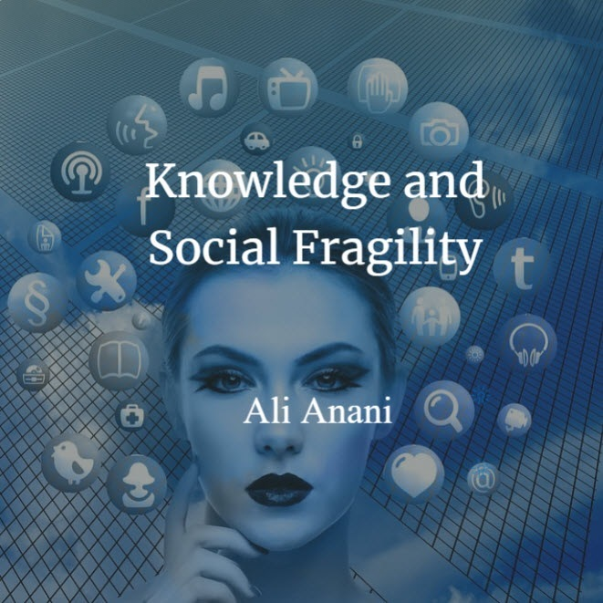 Knowledge and Social Fragility