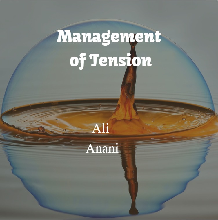 Management of Tension