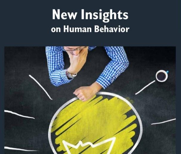 New Insights on Human Behavior