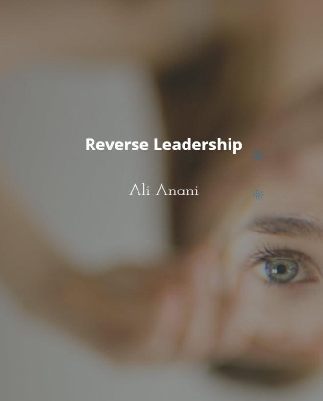 Reverse Leadership