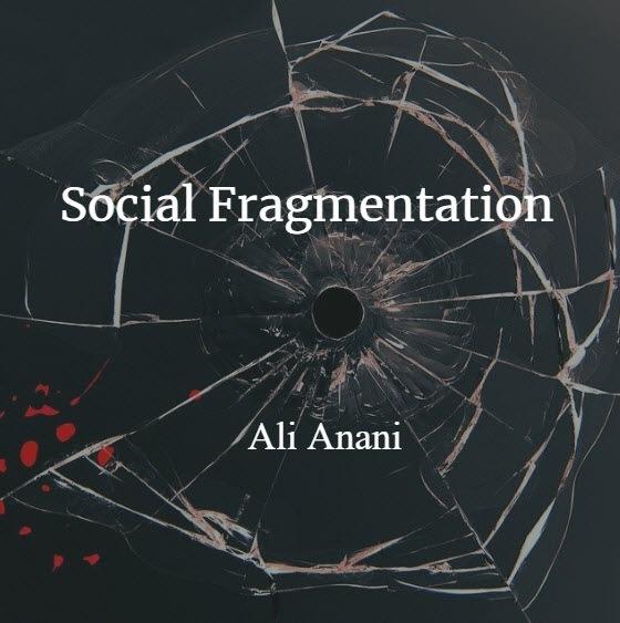 Social Fragmentation and Cohesion