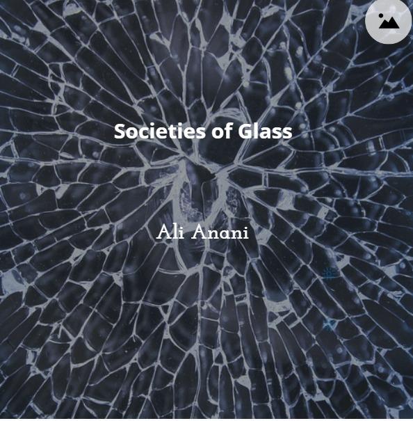 Societies of Glass