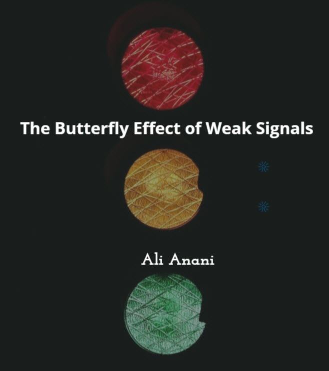 The Butterfly Effect of Weak Signals