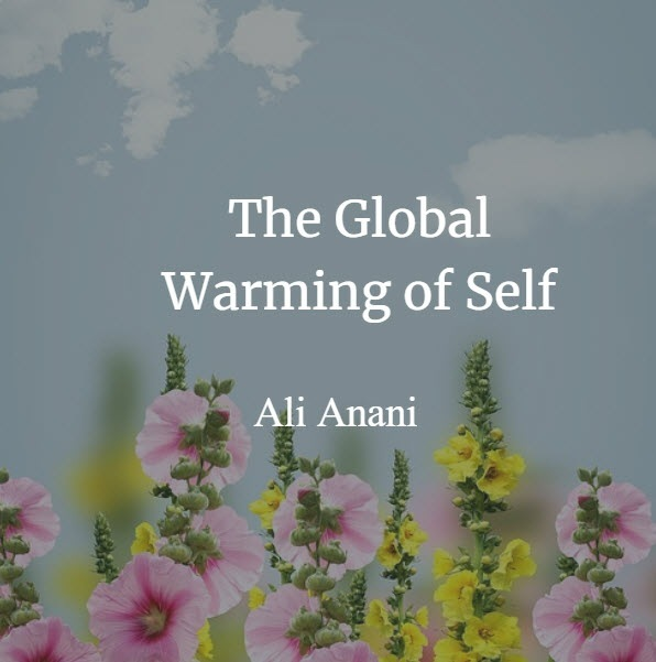 The Global Warming of Self