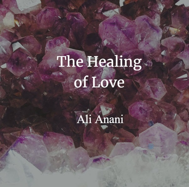 The Healing of Love