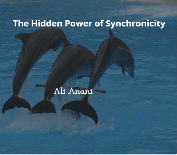 The Hidden Power of Synchronicity