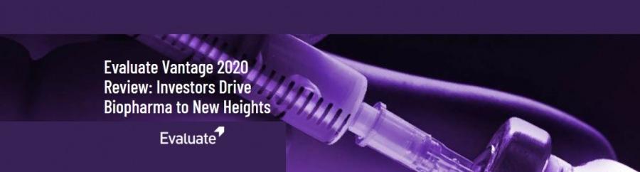 Evaluate Vantage 2020 Review: Investors Drive Biopharma to New HeightsOR  Evaluate Vantage FN  Review: Investors we Ye Biopharma to New Heights          > 7  Sd