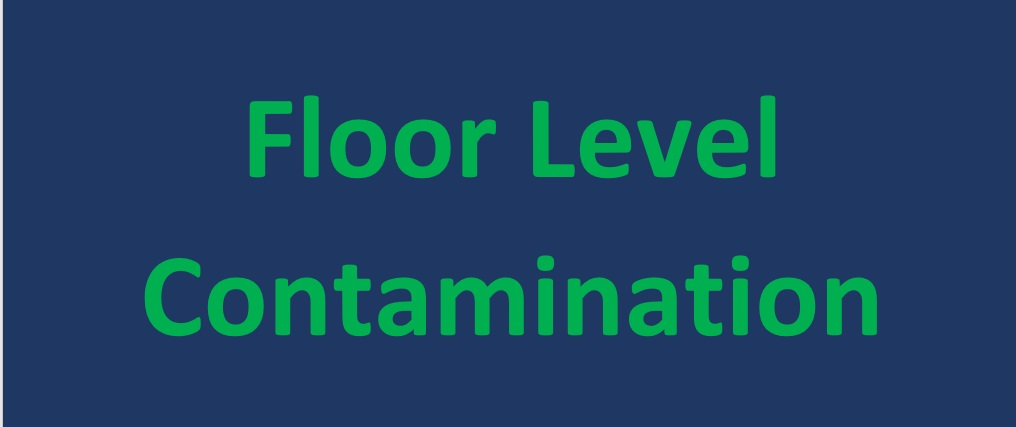 Floor Level Contamination