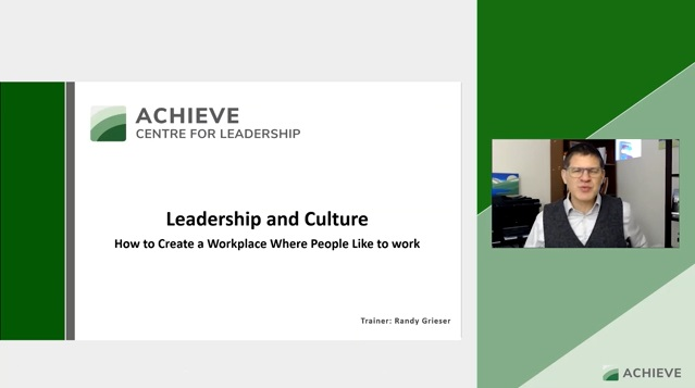 ACHIEVE  CENTHE FOR LEADERS HI  Leadership and Culture  Mow to Create » Workplace Where Pecgle Uke to work     @ ACHiEvE