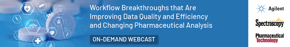 Workflow Breakthroughs that Are 7 Agilent Improving Data Quality and Efficiency and Changing Pharmaceutical Analysis Spectroscopy  ON-DEMAND WEBCAST oman