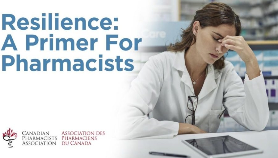 Resilience: A Primer For PharmacistsResilience: A Primer For  . | ly; CANADIAN ASSOCIATION DES a> PHARMACISTS PHARMACIENS — ASSOCIATION DU CANADA