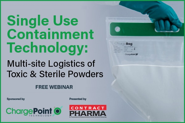 Single Use Containment Technology: Multi-site Logistics of Toxic & Sterile PowdersSingle Use Containment Technology:  Multi-site Logistics of Toxic & Sterile Powders FREE WEBINAR  ese mnt by  ChargePoint ® PHARMA