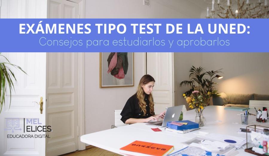 EN. + SA EXAMENES TIPO TEST DE LA UNED:  Consejos para estudiarlos y aprobarlos