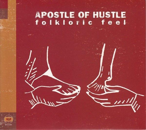 APOSTLE OF HUSTLE  folkloric feel