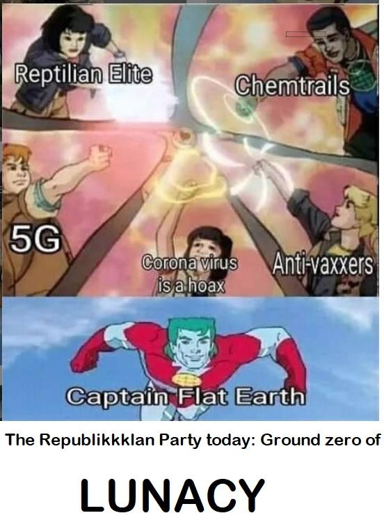 The Republikkklan Party today: Ground zero of  LUNACY