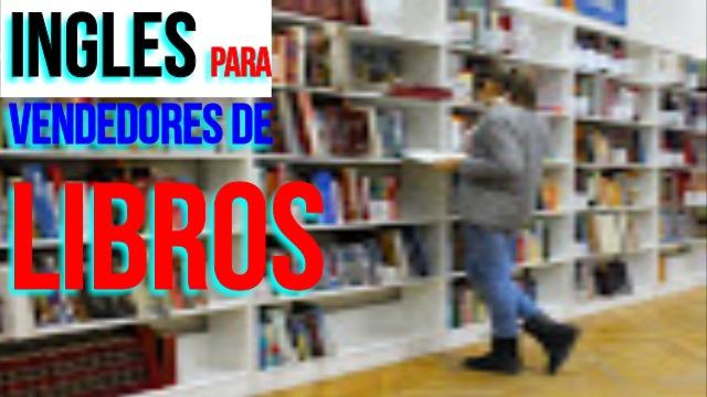 INGLES PARA VENDEDORES DE LIBROS